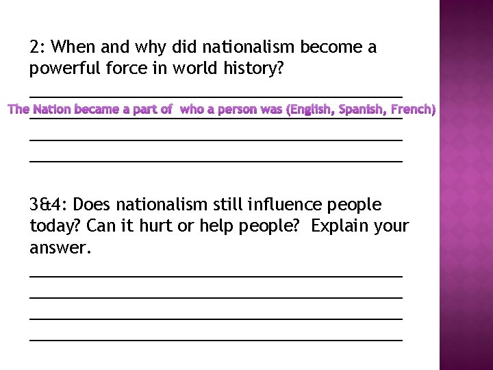 2: When and why did nationalism become a powerful force in world history? ____________________