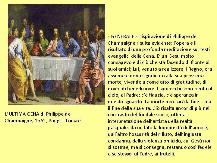 L'ULTIMA CENA di Philippe de Champaigne, 1652, Parigi – Louvre. - GENERALE - L'ispirazione