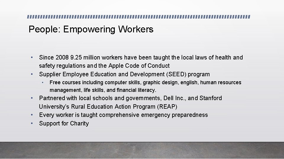 People: Empowering Workers • • Since 2008 9. 25 million workers have been taught