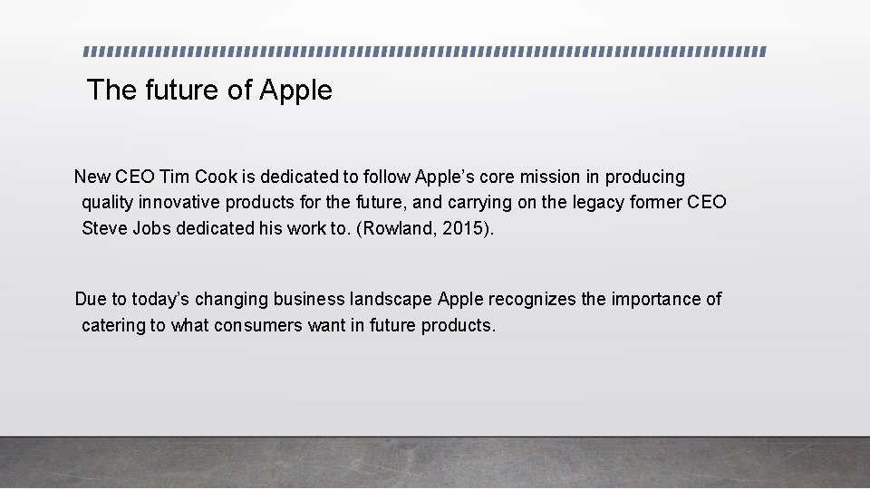 The future of Apple New CEO Tim Cook is dedicated to follow Apple's core