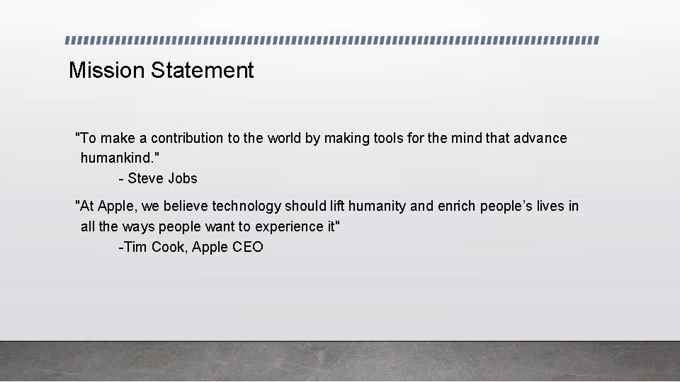 """Mission Statement """"To make a contribution to the world by making tools for the"""