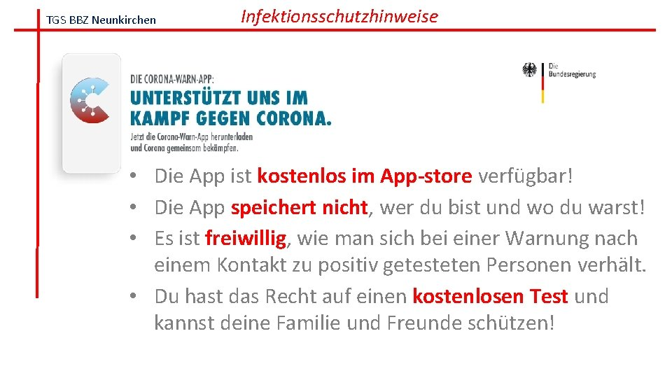 TGS BBZ Neunkirchen Infektionsschutzhinweise • Die App ist kostenlos im App-store verfügbar! • Die