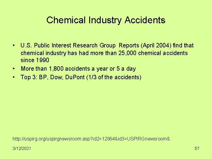 Chemical Industry Accidents • U. S. Public Interest Research Group Reports (April 2004) find
