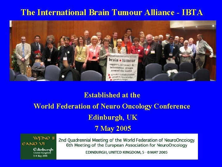 The International Brain Tumour Alliance - IBTA Established at the World Federation of Neuro