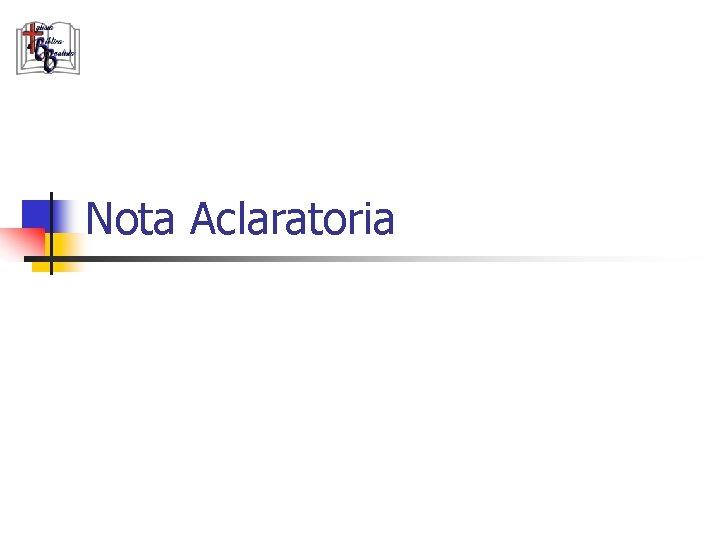 Nota Aclaratoria