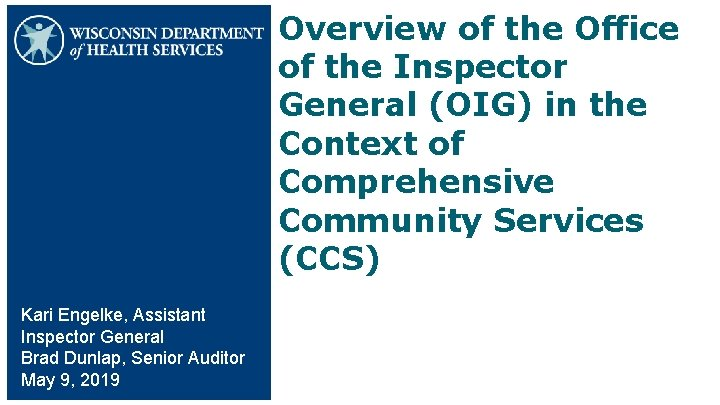 Overview of the Office of the Inspector General (OIG) in the Context of Comprehensive