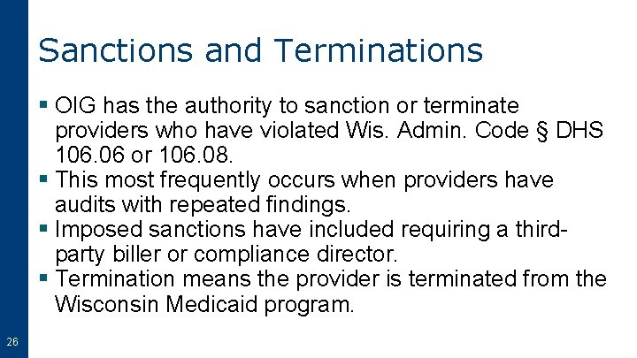 Sanctions and Terminations § OIG has the authority to sanction or terminate providers who