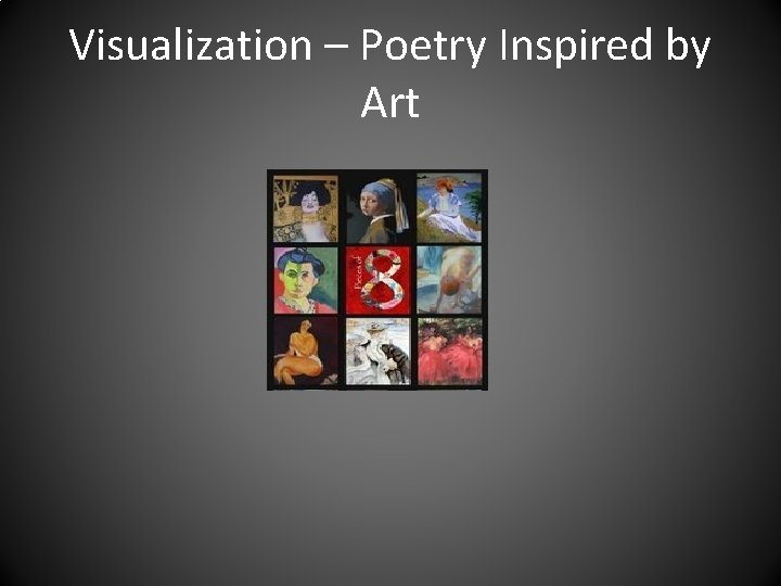 Visualization – Poetry Inspired by Art