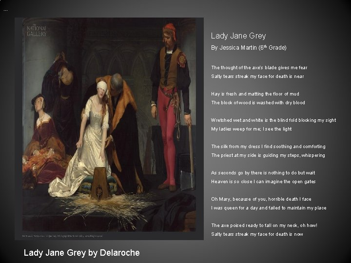 … Lady Jane Grey By Jessica Martin (6 th Grade) The thought of the