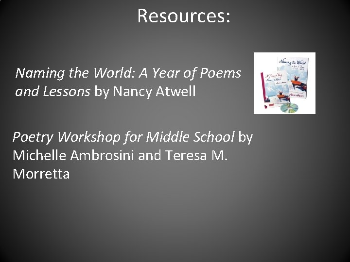 Resources: Naming the World: A Year of Poems and Lessons by Nancy Atwell Poetry