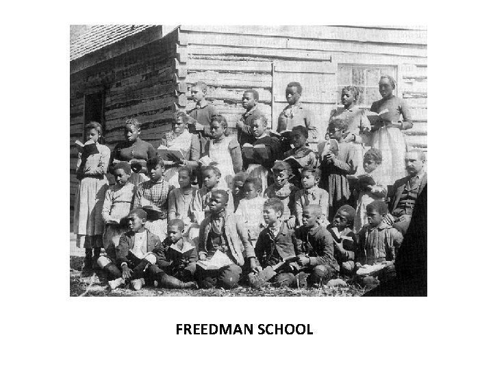 FREEDMAN SCHOOL
