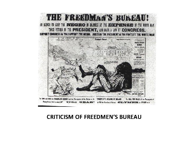 CRITICISM OF FREEDMEN'S BUREAU