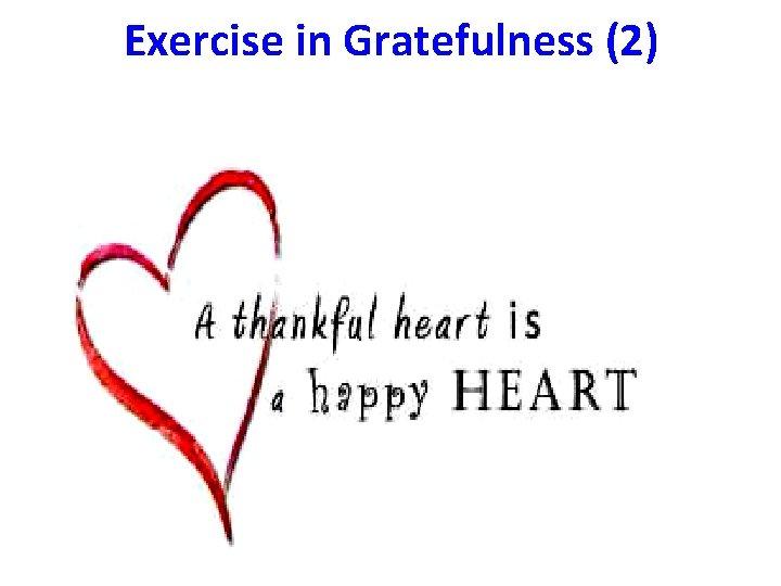 Exercise in Gratefulness (2)