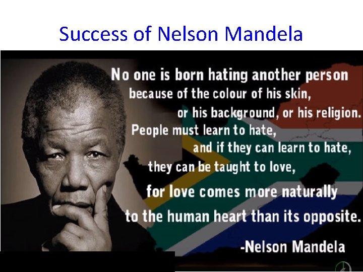Success of Nelson Mandela