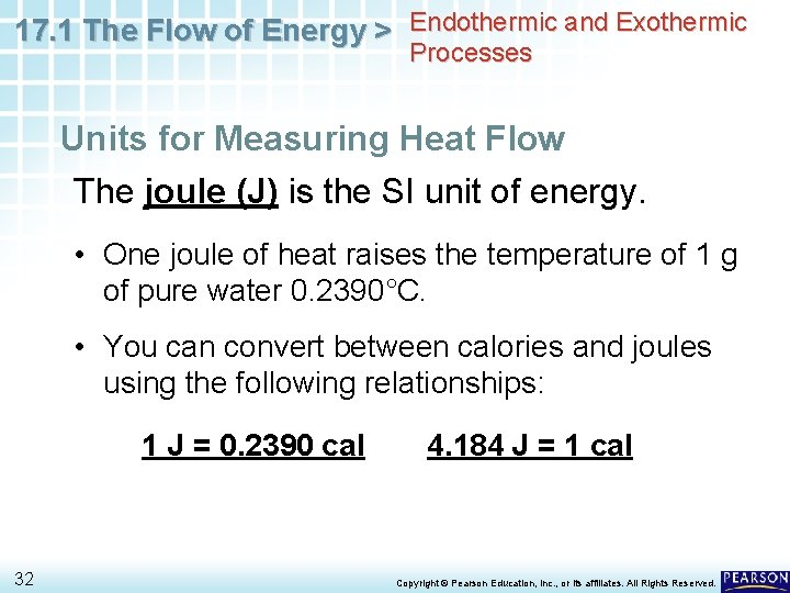 17. 1 The Flow of Energy > Endothermic and Exothermic Processes Units for Measuring