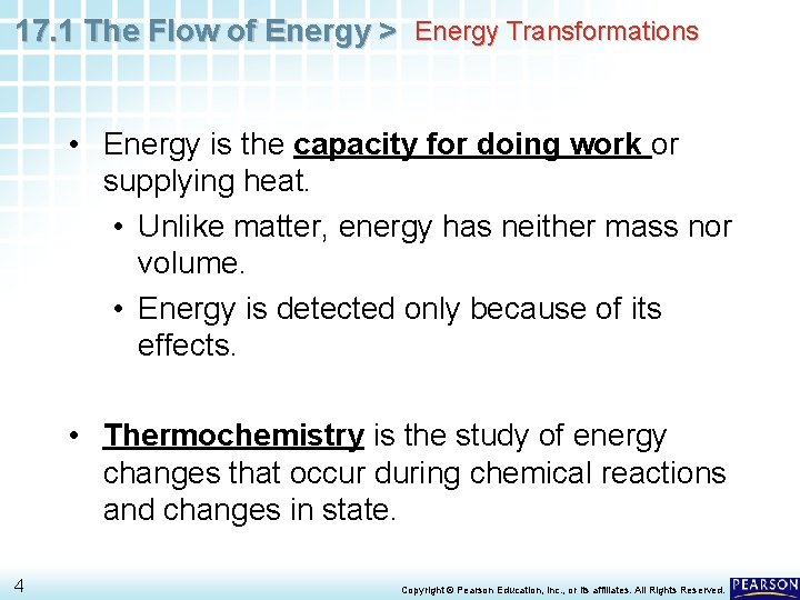 17. 1 The Flow of Energy > Energy Transformations • Energy is the capacity