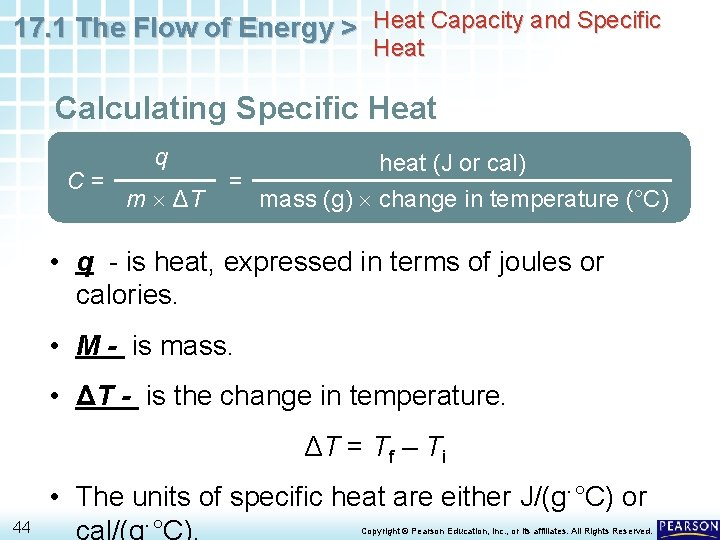 17. 1 The Flow of Energy > Heat Capacity and Specific Heat Calculating Specific
