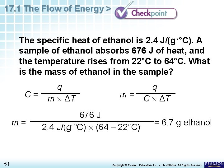 17. 1 The Flow of Energy > The specific heat of ethanol is 2.