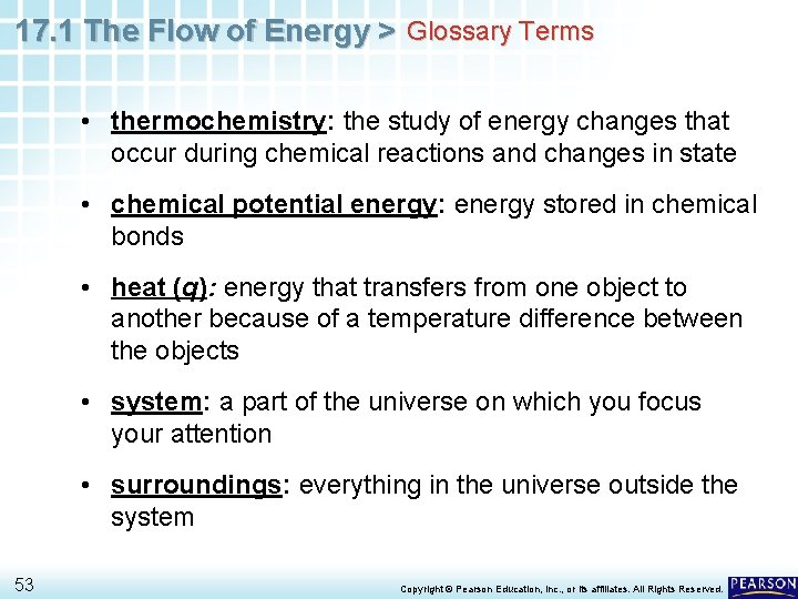 17. 1 The Flow of Energy > Glossary Terms • thermochemistry: the study of