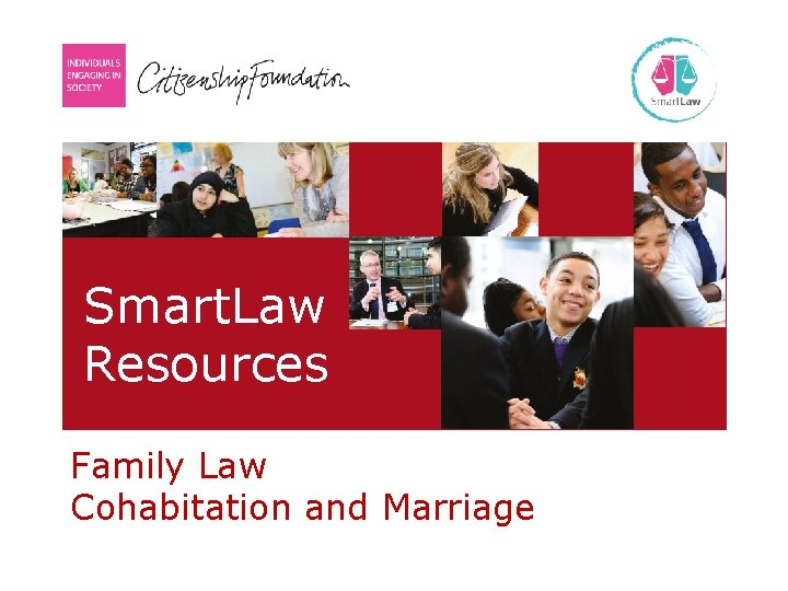 Smart. Law Resources ● Family Law Cohabitation and Marriage