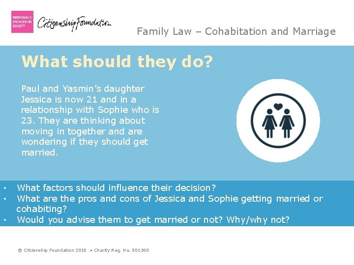 Family Law – Cohabitation and Marriage What should they do? Paul and Yasmin's daughter