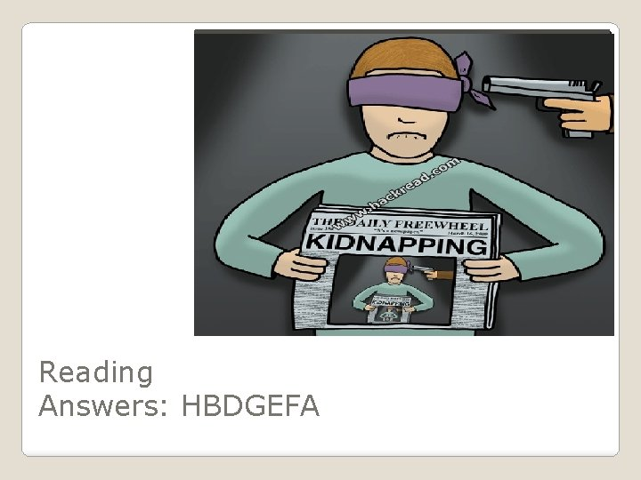AAAA Reading Answers: HBDGEFA