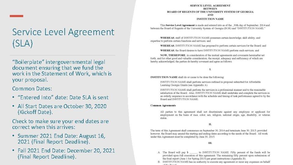 "Service Level Agreement (SLA) ""Boilerplate"" intergovernmental legal document ensuring that we fund the work"