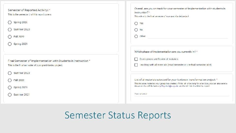 Semester Status Reports
