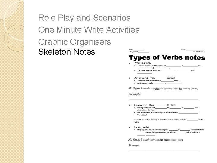 Role Play and Scenarios One Minute Write Activities Graphic Organisers Skeleton Notes