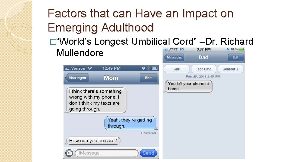 """Factors that can Have an Impact on Emerging Adulthood �""""World's Longest Umbilical Cord"""" –Dr."""