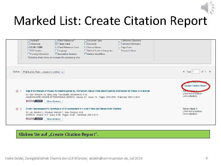 """Marked List: Create Citation Report Klicken Sie auf """"Create Citation Report"""". Heike Seidel, Zweigbibliothek"""