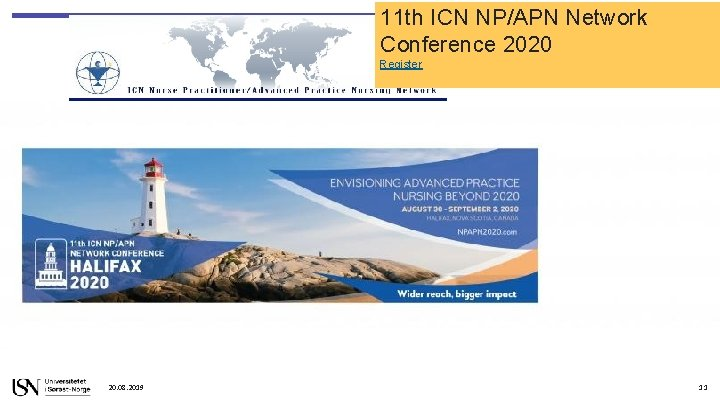 11 th ICN NP/APN Network Conference 2020 Register 20. 08. 2019 11