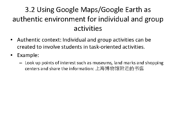 3. 2 Using Google Maps/Google Earth as authentic environment for individual and group activities