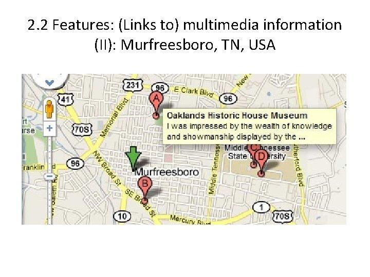 2. 2 Features: (Links to) multimedia information (II): Murfreesboro, TN, USA