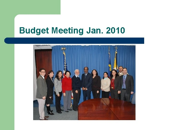 Budget Meeting Jan. 2010