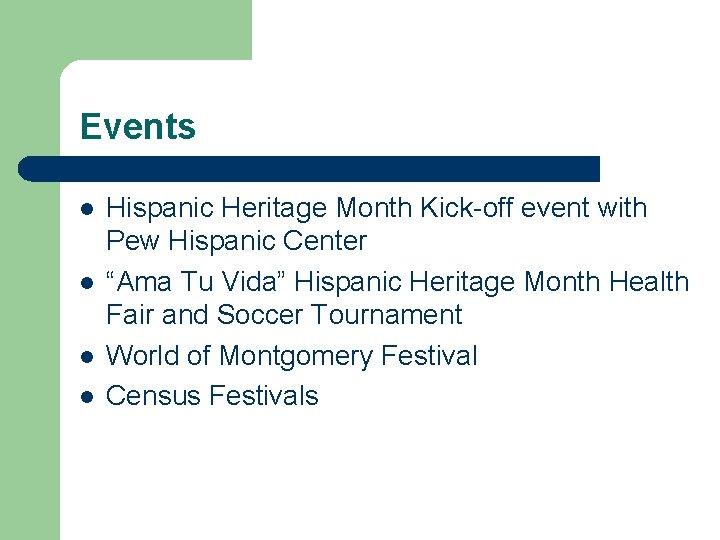 "Events l l Hispanic Heritage Month Kick-off event with Pew Hispanic Center ""Ama Tu"