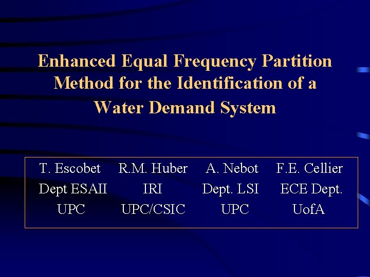 Enhanced Equal Frequency Partition Method for the Identification of a Water Demand System T.