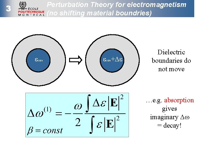 Perturbation Theory for electromagnetism (no shifting material boundries) 3 ecore+De Dielectric boundaries do not