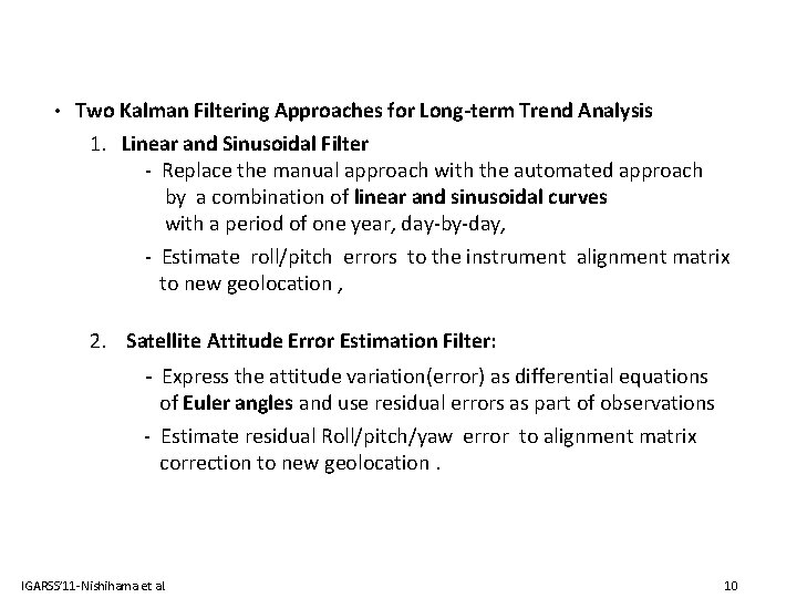 • Two Kalman Filtering Approaches for Long-term Trend Analysis 1. Linear and Sinusoidal