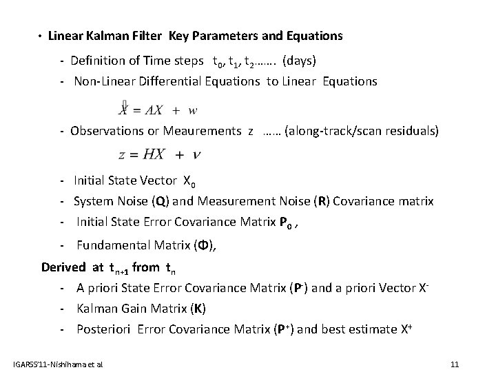 • Linear Kalman Filter Key Parameters and Equations - Definition of Time steps