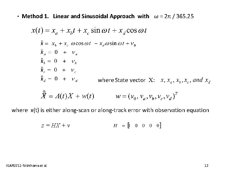 • Method 1. Linear and Sinusoidal Approach with ω = 2π / 365.