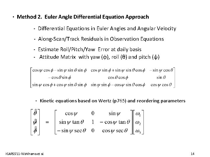 • Method 2. Euler Angle Differential Equation Approach - Differential Equations in Euler