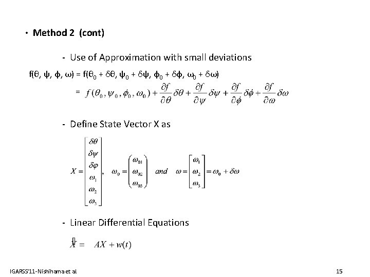 • Method 2 (cont) - Use of Approximation with small deviations f(θ, ψ,