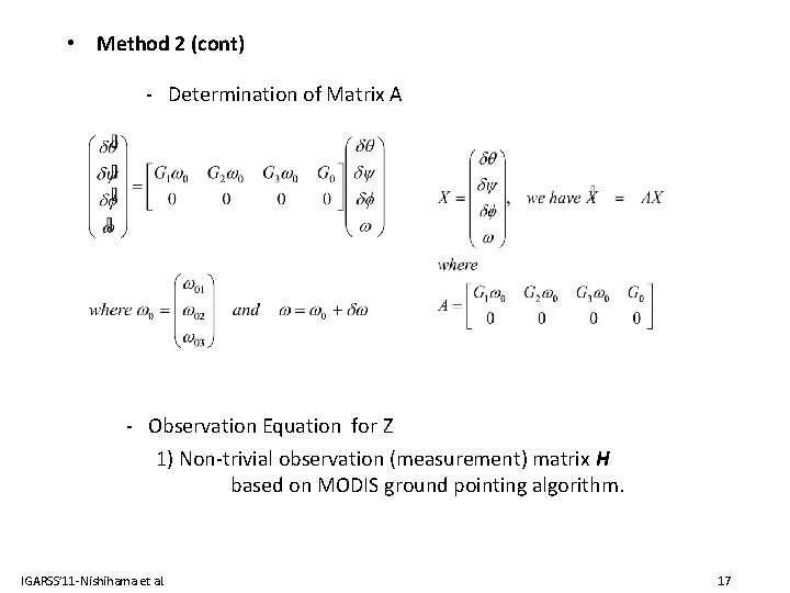 • Method 2 (cont) - Determination of Matrix A - Observation Equation for