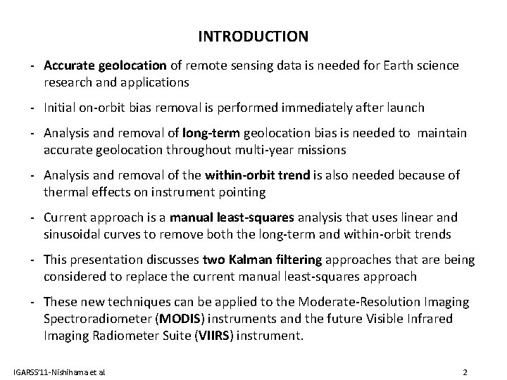 INTRODUCTION - Accurate geolocation of remote sensing data is needed for Earth science research