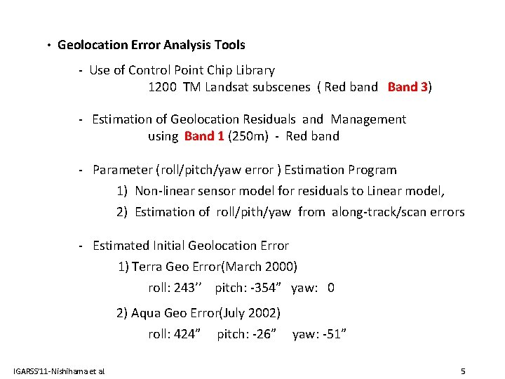 • Geolocation Error Analysis Tools - Use of Control Point Chip Library 1200