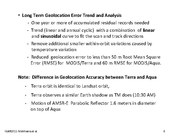 • Long Term Geolocation Error Trend and Analysis - One year or more