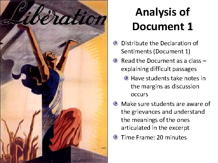 Analysis of Document 1 Distribute the Declaration of Sentiments (Document 1) Read the Document