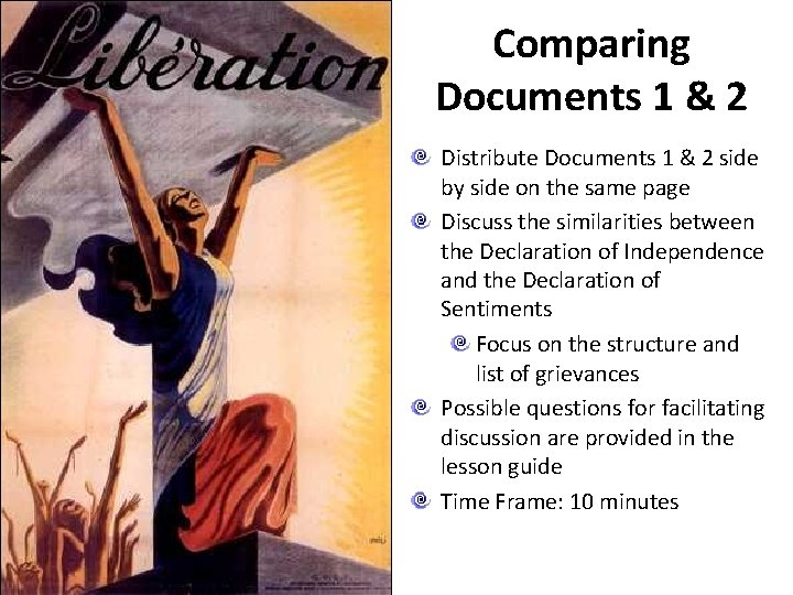 Comparing Documents 1 & 2 Distribute Documents 1 & 2 side by side on