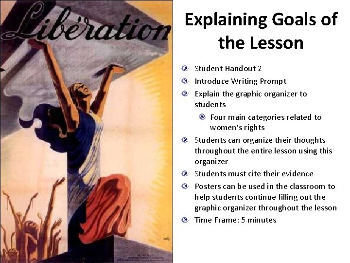 Explaining Goals of the Lesson Student Handout 2 Introduce Writing Prompt Explain the graphic
